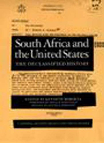 South Africa and the United States (National Security Archive Documents Readers) - Kenneth Mokoena