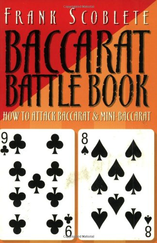 The Baccarat Battle Book - Frank Scoblete