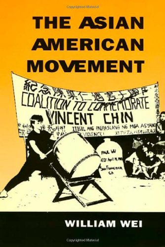 The Asian American Movement (Asian American History  &  Cultu) - William Wei