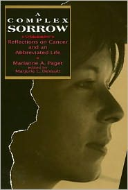 Complex Sorrow: Reflections on Cancer and an Abbreviated Life