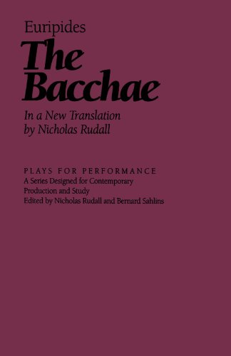 The Bacchae (Plays for Performance Series) - Nicholas Rudall; Euripides
