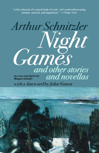 Night Games: And Other Stories and Novellas - Arthur Schnitzler