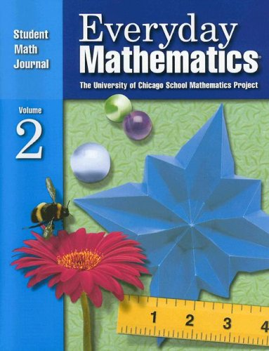Everyday Mathematics: Student Math Journal. Vol. 2 - University of Chicago School Mathematics Project