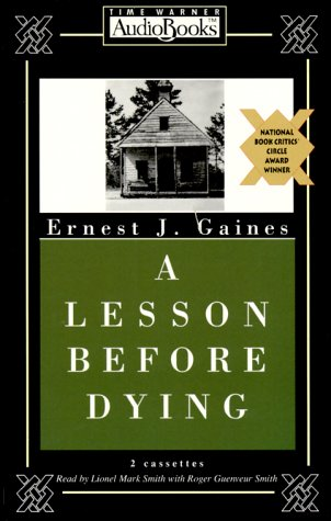 A Lesson Before Dying - Ernest J. Gaines