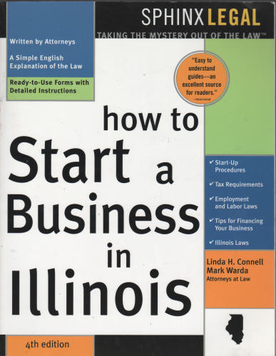 How to Start a Business in Illinois, 4e - Linda H. Connell