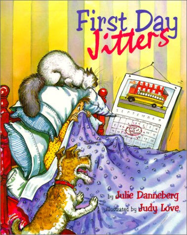 First Day Jitters (Mrs. Hartwells classroom adventures) - Julie Danneberg