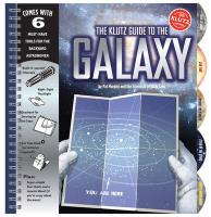 The Klutz Guide to the Galaxy [With Build-It-Yourself Telescope, Sundial and Flashlight]