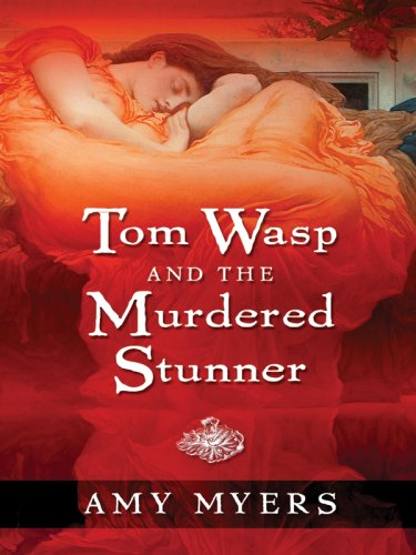 Tom Wasp and the Murdered Stunner (Five Star First Edition Mystery) - Amy Myers