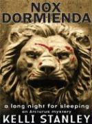 Nox Dormienda: A Long Night for Sleeping
