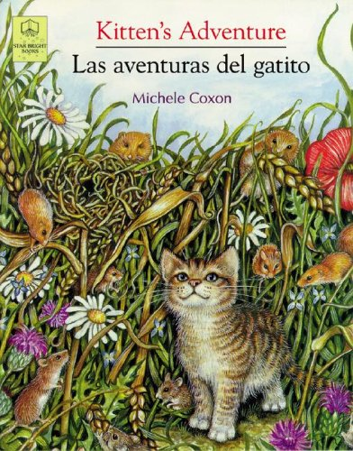 Kitten's Adventure / Las Aventuras Del Gatito (English/Spanish Edition) - Mich?le Coxon