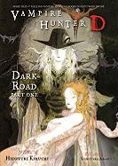 Dark Road: Parts One and Two