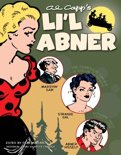 Li'l Abner: The Complete Dailies and Color Sundays, Vol. 2: 1937-1938 - Dean Mullaney; Bruce Canwell; Denis Kitchen