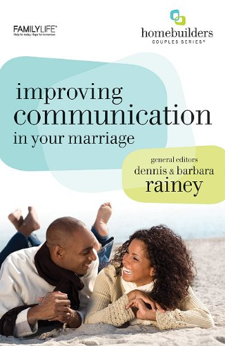 Improving Communication in Your Marriage (Homebuilders Couples) - Gary Rosberg, Barbara Rosberg