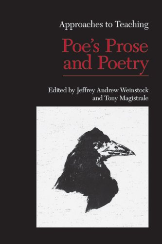 Approaches to Teaching Poe's Prose and Poetry (Approaches to Teaching World Literature) - Jeffrey Andrew Weinstock
