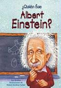 ?Quien Fue Albert Einstein? = Who Was Albert Einstein?