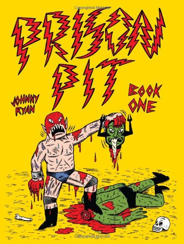 Prison Pit: Book One (Prison Pit) - Johnny Ryan