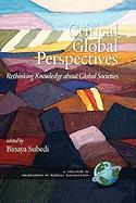 Critical Global Perspectives: Rethinking Knowledge about Global Societies (Hc)