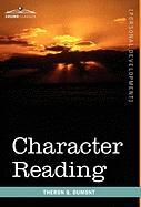 Character Reading - Dumont, Theron Q.