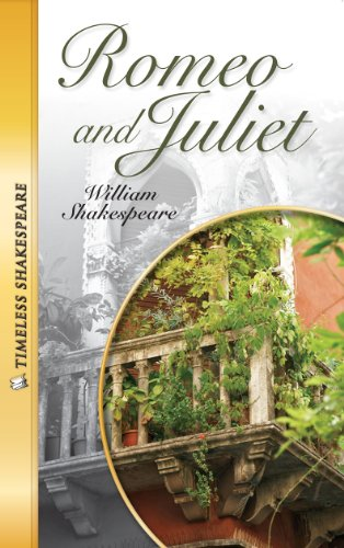 Romeo and Juliet- Timeless Shakespeare - William Shakespeare