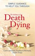 The Intimacy of Death and Dying: Simple Guidance to Help You Through
