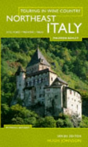 Touring In Wine Country: North East Italy - Maureen Ashley