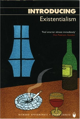 Introducing Existentialism - Richard Appignanesi