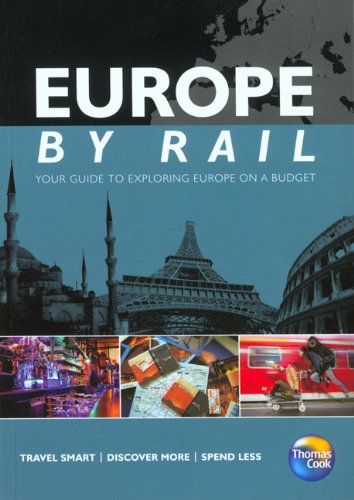 Europe by Rail, 10th (Thomas Cook By Rail Guides) - Tim Locke