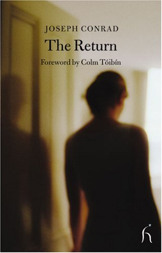 The Return (Hesperus Classics) - Joseph Conrad