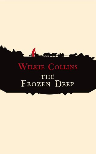 The Frozen Deep (Hesperus Classics) - Wilkie Collins
