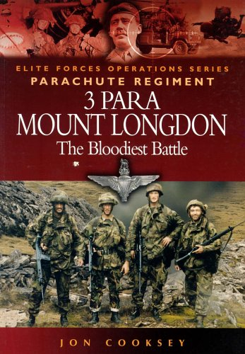 3 Para: Mount Longdon - The Bloodiest Battle (Elite Forces Operations Series) - Jon Cooksey