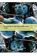 Hollywood in the New Millennium - Tino Balio