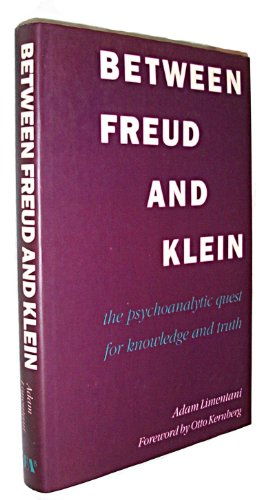 Between Freud and Klein - Adam Limentani