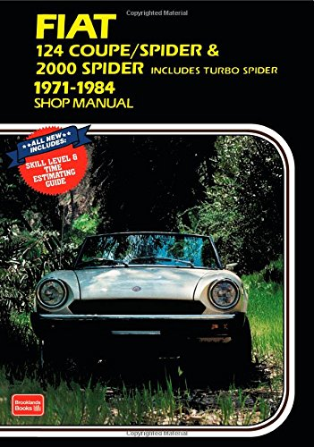 Fiat 124 Coupe /Spider  &  2000 Spider Shop Manual 1971-1984 - R.M. Clarke