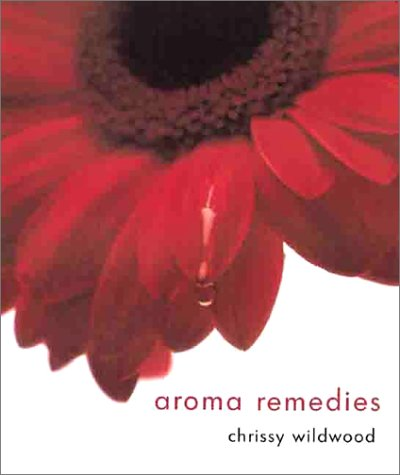 Aroma Remedies - Chrissy Wildwood