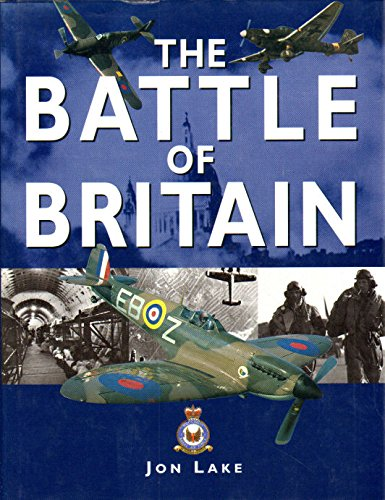 The Battle of Britain - Jon Lake