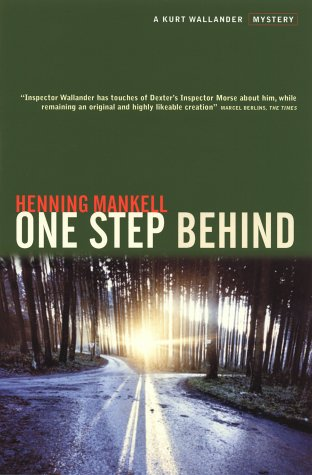One Step Behind - A Kurt Wallander Mystery - Henning Mankell