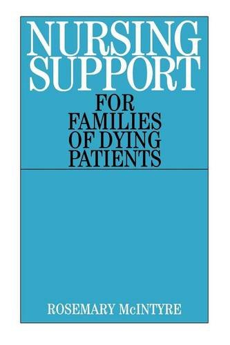 Nursing Support for Families of Dying Patients - Rosemary McIntyre