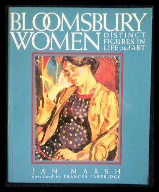 Bloomsbury Women Distinct Figures in Life and Art. - Marsh, Jan
