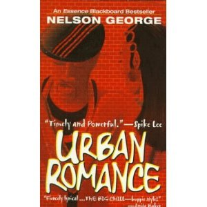 Urban Romance: A Novel of New York in the 80s - Nelson George
