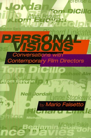 Personal Visions: Conversations With Contemporary Film Directors - Mario Falsetto
