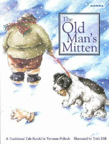 The Old Man's Mitten - Yevonne Pollock