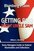 Blumberg's Laws: Getting Paid from Uncle Sam