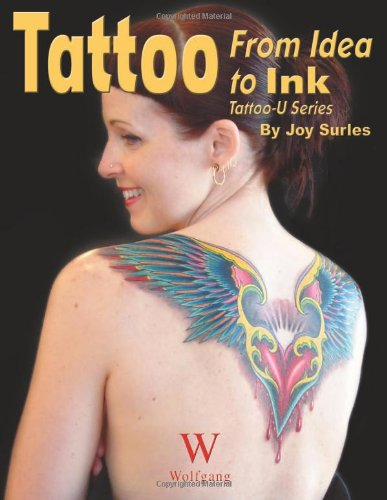 Tattoo: From Idea to Ink (Tattoo-U) - Joy Surles