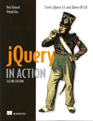 jQuery in Action, Second Edition - Bear Bibeault, Yehuda Katz