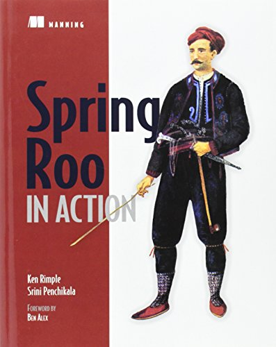 Spring Roo in Action - Ken Rimple; Srini Penchikala