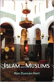 Islam and Muslims: Religion, History and Ethnicity