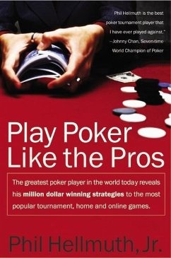 Play Poker Like the Pros - Hellmuth, Phil Jr.