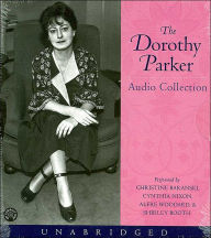 Dorothy Parker Audio Collection - Dorothy Parker