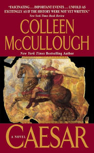 Caesar (Masters of Rome Series #5) - Colleen McCullough