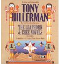 Tony Hillerman: The Leaphorn and Chee Audio Trilogy - Tony Hillerman
